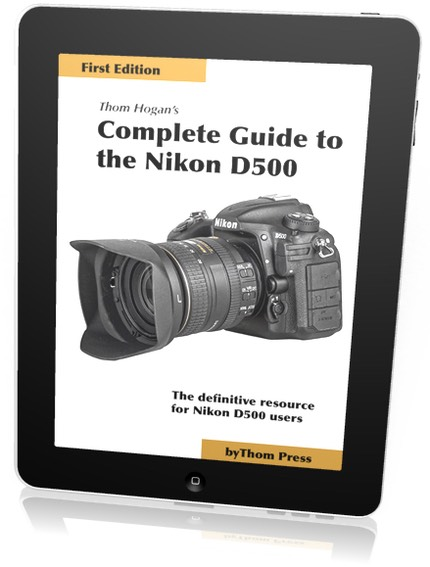Nikon D500 Guide | DSLRBodies | Thom Hogan